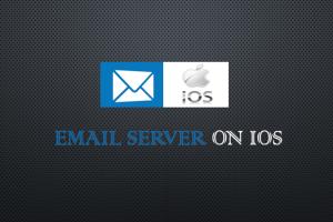 Hướng dẫn cấu hình Email server trên Smartphone IOS