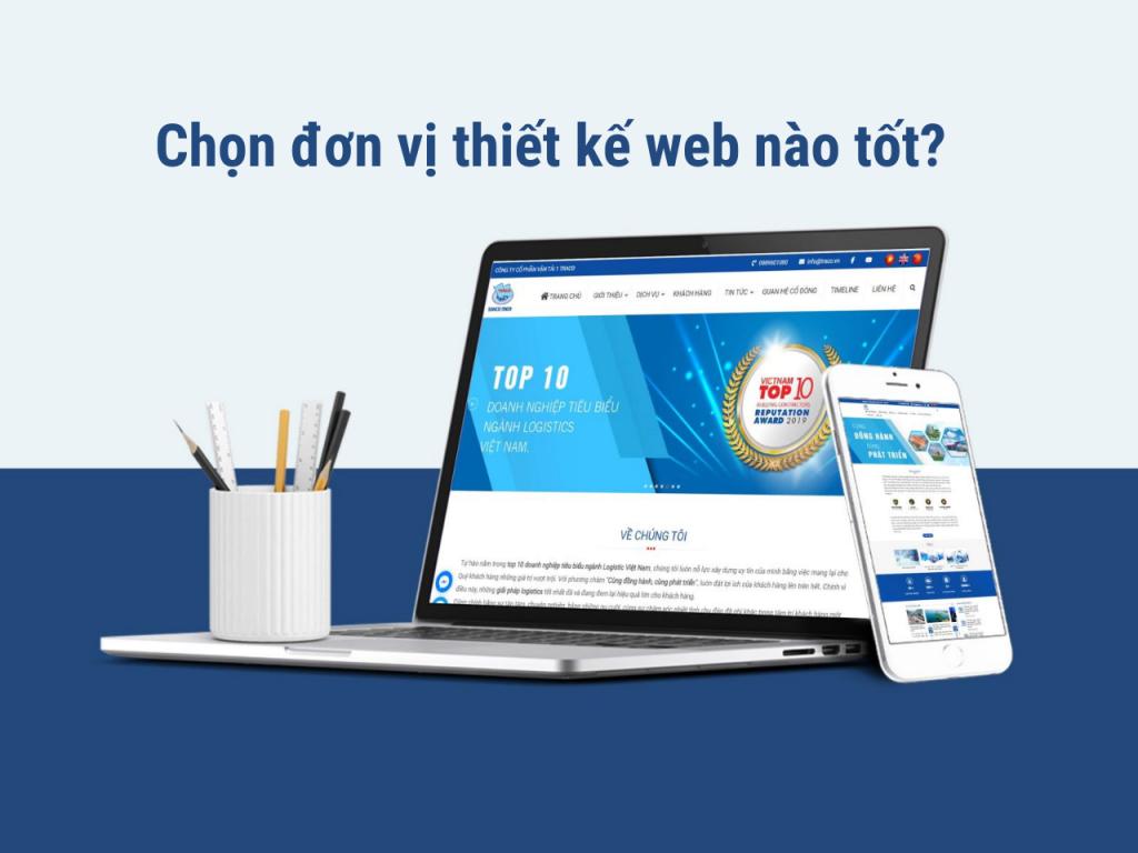 Cách chọn đơn vị thiết kế web tốt
